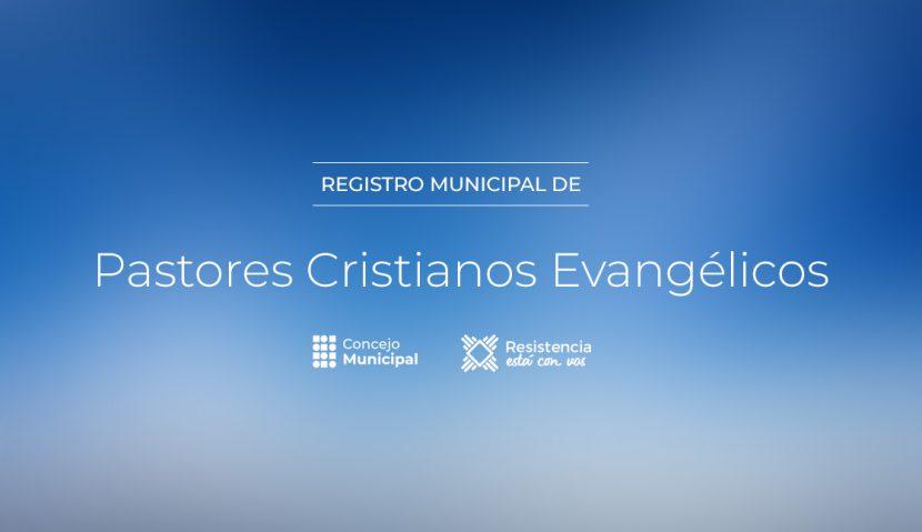 Registro municipal de Pastores Cristianos Evangélicos